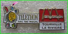 Pin's Telethon Val de reuil 92 Mc Donal'd Do Tourville la riviere #112