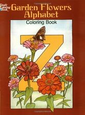Garden Flowers Alphabet Coloring Book (Dover Design Coloring Books) by Ruth Soff