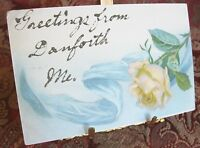 ANTIQUE ROSE POST CARD GREETINGS FROM DANFORTH ME MAINE TO OSCAR NASON FROM HLL