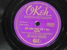 Prairie Ramblers 78 You Were Right and I Was Wrong / Nellie's Not the Same ~VG++