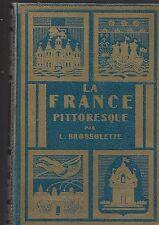 La France pittoresque L Brossolette REF E36