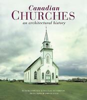 Canadian Churches : An Architectural History by Douglas and Peter Richardson FS!