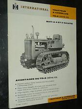 Prospectus IH INTERNATIONAL Tracteur Chenilles TD6   MAC CORMICK Brochure  TP