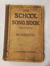 1916 The School Song Book Teachers Edition McConathy C.C. Birchard Vintage Music