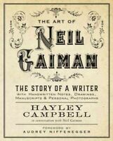 Art of Neil Gaiman : The Story of a Writer with Handwritten Notes, Drawings, ...