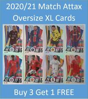 2020/21 Match Attax HUGE Extra Large XL Cards inc Messi Neymar Buy 3 Get 1 FREE