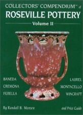 Collectors' Compendium of Roseville Pottery and Price Guide, Vol. 2: Baneda, Cre