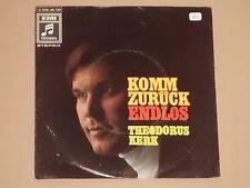"THEODORUS KERK -Komm Zurück- 7"" 45"