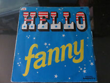 "FANNY - HELLO - 7"" FRANCE - VERY GOOD CONDITION"
