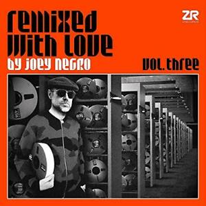 REMIXED WITH LOVE BY JOEY NEGRO - VOL 3 [CD] Sent Sameday*