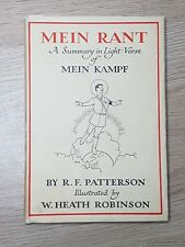 Heath Robinson / R F Patterson - MEIN RANT - 1st 1940, Humourous Top Condition