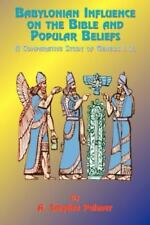 Babylonian Influence on the Bible and Popular Beliefs: A Comparative Study of Ge