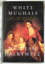 White Mughals by William Dalrymple Signed