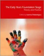 The Early Years Foundation Stage: Theory and Practice by SAGE Publications...