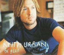 Be Here by Keith Urban (CD, 2005, Capital)