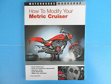 How to Modify Your Metric Cruiser Vol. 170 by Evans Brasfield (2005, Paperback)