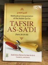 Methodical Interpretation Of The Quran Tafsir As Sadi (parts 28,29,30)