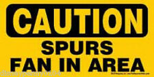 "CAUTION SPURS Fan in Area-Great Spurs Fan gift-Plastic Magnetic Sign 5"" by 7"""
