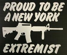 """Proud to be a NY Extremist AR-15 7"""" Decal Sticker - 2A Second Amendment"""