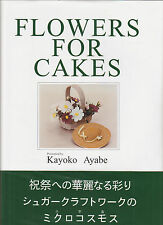Flowers for Cakes Presented by Kayoko Ayabe (1997) HC/DJ SIGNED 1ST~88 COLOR PIX