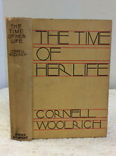 THE TIME OF HER LIFE by Cornell Woolrich- 1931 1st ed, scarce Jazz Age novel