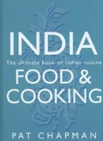India: Food & Cooking: The Ultimate Book on Indian Cuisine By Pat Chapman