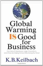 Global Warming Is Good for Business: How Savvy Ent