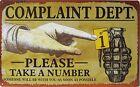 Complaint Dept TAKE A NUMBER funny TIN SIGN metal rustic vtg retro bar decor OHW
