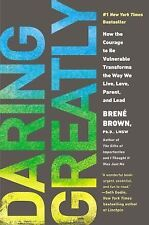 DARING GREATLY Courage Transforms the Way We Live by Brene Brown NEW book pb
