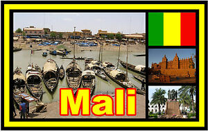 MALI (WEST AFRICA) - SOUVENIR NOVELTY FRIDGE MAGNET - SIGHTS / FLAG / NEW / GIFT