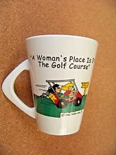 """"""" A Woman's Place Is On The Golf Course """" porcelain coffee mug cup"""