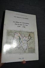 Les Débuts de la Révolution dans les Pays de l'Ain 1787-1790 (223 pages)