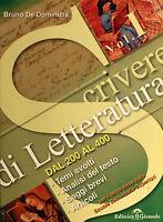 Scrivere di letteratura dall'200 al 400. Temi svolti, Analisi del testo, Saggi