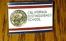 Hard to find CALIFORNIA DISTINGUISHED SCHOOL Pin