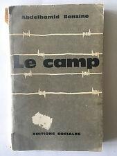LE CAMP 1962 BENZINE COLONISATION COLONIE ALGERIE EDITION SOCIALES