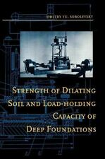 Strength of Dilating Soil and Load-Holding Capacity of Deep Foundations :...