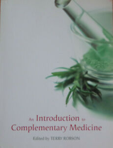 Introduction to Complementary Medicine by Terry Robson (Paperback, 2003)