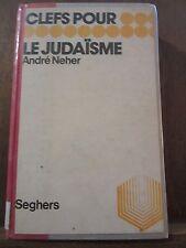 André Neher: Clefs pour le judaïsme/ Editions Seghers, 1977