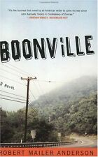 Boonville: A Novel by Robert Mailer Anderson