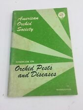 Orchid Pests and Diseases - American Orchid Society (Pamphlet, 1975)