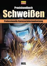 Praxishandbuch Schweißen (2014, Gebundene Ausgabe)