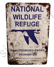Vintage Replica 1930's National Wildlife Refuge , duck, fowl, hunting sign, Rust