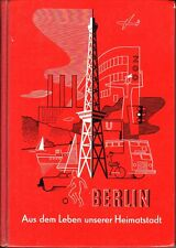 Festschrift/Chronik Berlin=Aus dem Leben unserer Heimatstadt/1967