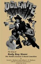 Dolemite : The Story of Rudy Ray Moore by Julian L. Shabazz and David L....