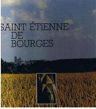 SCHIPHORST RIBAULT - SAINT ETIENNE DE BOURGES - ED. UBACS 1989 TRES BON ETAT
