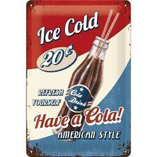 Targa in Latta Vintage Have a Cola! 20 x 30 in metallo stampato e decorato