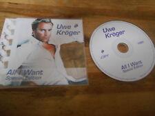 CD POP Uwe Kroger-All I Want: Special Ed (4 chanson) MCD CBM Music SC