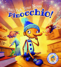 Fairytales Gone Wrong: Don't Pick Your Nose, Pinocchio! Steve Smallman NEW Book