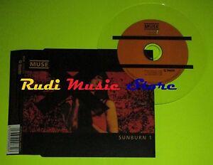 CD Singolo MUSE Sunburn 1 Uk 2000 MUSHROOM RECORDS MUSH68CDS  mc dvd (S6)