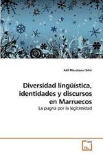 Diversidad Lingüística, Identidades y Discursos en Marruecos by Adil...